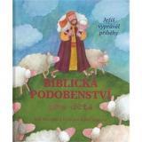 Biblická podobenství pro děti: Ježíš vyprávěl příběhy