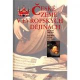 České země v evropských dějinách 2: Díl druhý 1492-1756