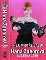 Hana Zagorová : Hej mistře basů