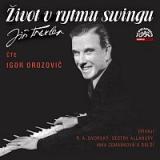 Igor Orozovič, Různí interpreti – Traxler: Život v swingu / Já nic, já muzikant – CD-MP3