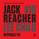 Jack Reacher Nevracej se - Child Lee