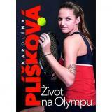 Karolína Plíšková: Život na Olympu