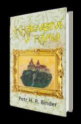 Království v rámu - Binder Petr Hroch