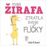 Malá žirafa ztratila svoje flíčky - Robaard Jedda