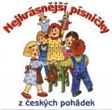 Nejkrásnější písničky z českých pohádek CD