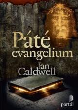Páté evangelium - Caldwell Ian
