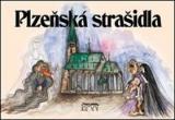 Plzeňská strašidla - Flachs Petr, Mazný Petr, Hůrka Zdeněk