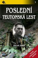 Poslední teutonská lest - Junek Václav
