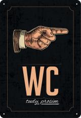 Postershop Plechová Cedule: Wc