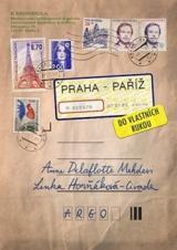 Praha–Paříž, do vlastních rukou - Horňáková Civade Lenka