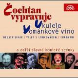 Různí interpreti – Čochtan vypravuje, Vománkové víno a další slavné komické scénky – CD