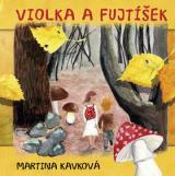 Violka a Fujtíšek - Kavková Martina