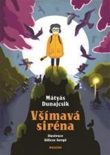 Všímavá siréna - Dunajcsik Mátyás