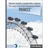 Základy metódy projektového riadenia PRINCE2: The essence of the Project Management Method