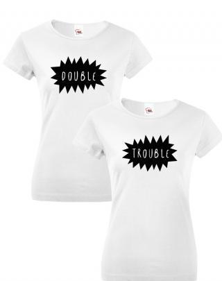 Dámská BFF trička Double trouble - ideální trika pro nejlepší kamarádky