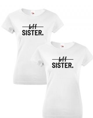 Dámská trička Best Friends Sister pro nejlepší kamarádky
