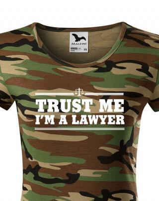 Dámské tričko pro právníky Trust me, I´m a lawyer - ideální dárek