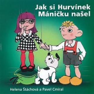 Divadlo Spejbla a Hurvínka – Jak si Hurvínek Máničku našel CD
