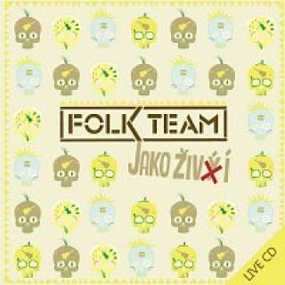 Folk Team – Jako živí FLAC