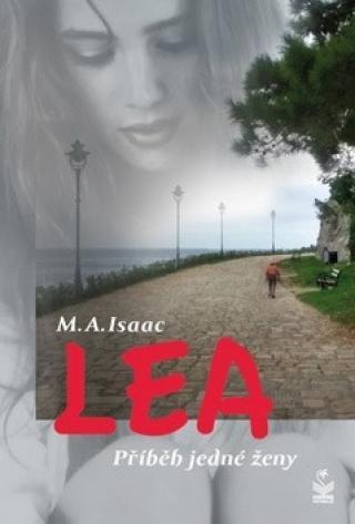 Lea Příběh jedné ženy - Isaac M. A.