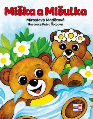 Miška a Mišulka - Šolcová Petra