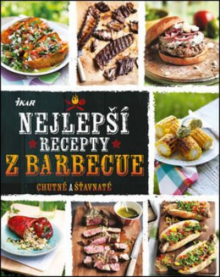 Nejlepší recepty z barbecue - Rákosníková Jitka