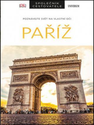 Paříž Společník cestovatele - Tillier Alan