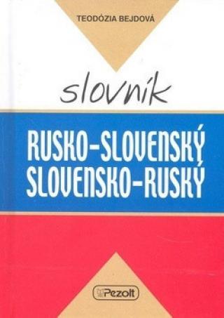 Rusko - slovenský slovensko - ruský slovník - Bejdová Teodózia