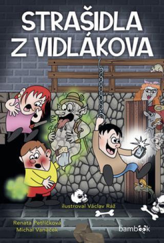 Strašidla z Vidlákova - Vaněček Michal