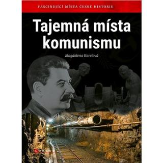Tajemná místa komunismu
